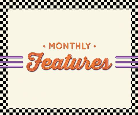 Diner Monthly Features