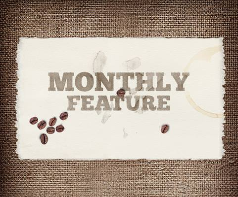 Perfect Cup Monthly Feature